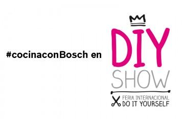 Te invitamos a cocinar con #cocinaconBosch en la feria DIYShow.